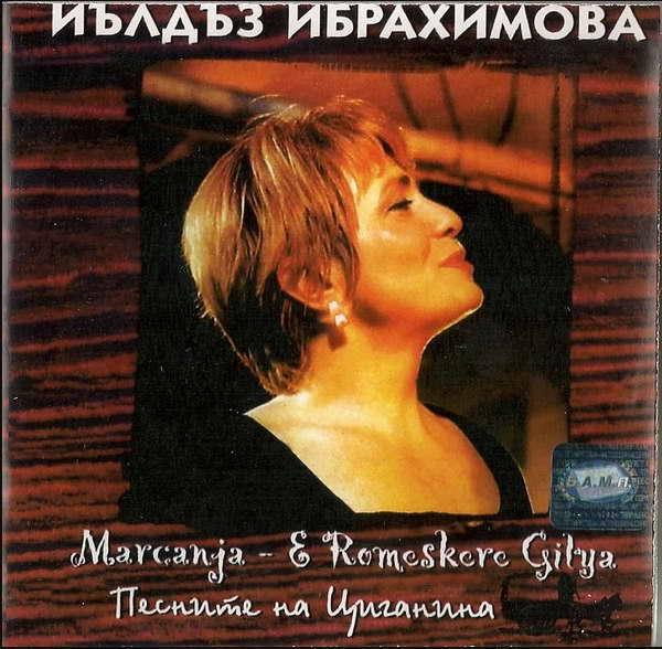 Ibrahimova Yildz - Marcanja - E Romeskere Gilya. Песните на циганина 2000(320)